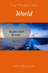 For God so loved the world...